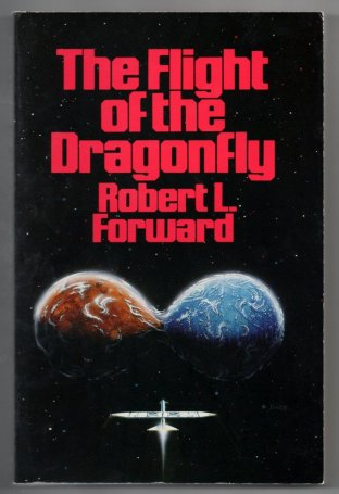 Flight of the Dragonfly, by Robert L. Forward