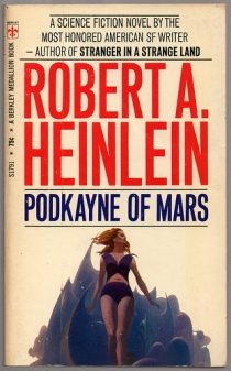 Podkayne of Mars, by Robert A. Heinlein.