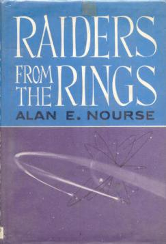Raiders from the Rings by Alan E. Nourse