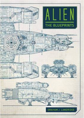 ALIEN: The Blueprints, by Graham J. Langdridge. Available for pre-order at Amazon.com.