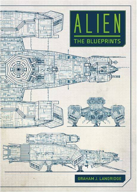 Alien the blueprints eta 2018 sep 04 the nostromo files alien the blueprints by graham j langridge available for pre order at amazon malvernweather Gallery