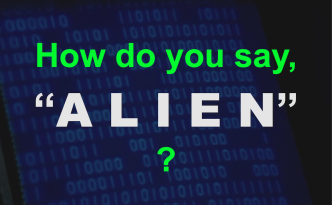 How do you say ALIEN Preferred image