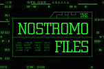 The Nostromo Files